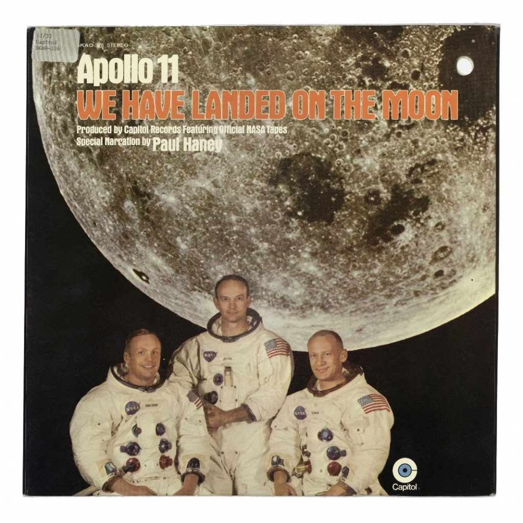 """Album cover: Apollo 11: We have landed on the moon """"The sounds of the 1969 NASA lunar expedition with Neil Armstrong, Michael Collins, and Edwin Aldrin."""" Capitol Records, 1969"""