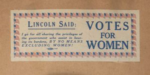 Votes for Women, Lincoln Said